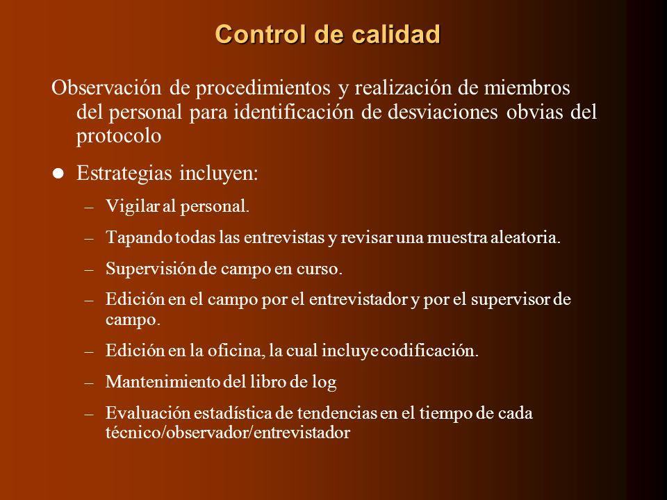 Control de calidad Observación de procedimientos y realización de miembros del personal para identificación de desviaciones obvias del protocolo Estra