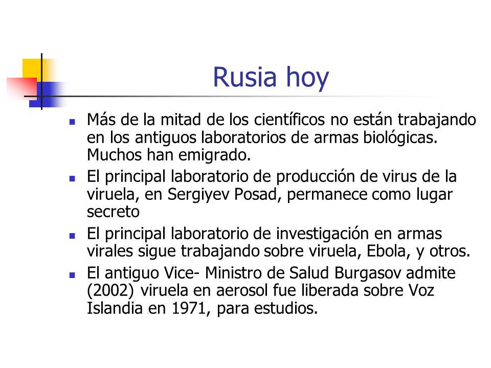 Rusia hoy Más de la mitad de los científicos no están trabajando en los antiguos laboratorios de armas biológicas. Muchos han emigrado. El principal l