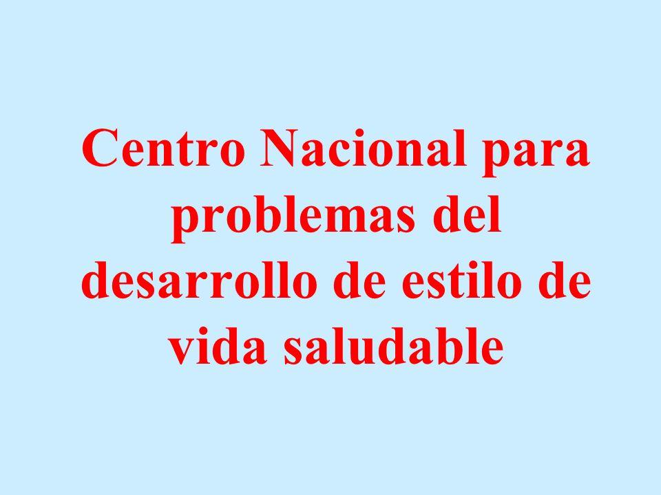 Centro Nacional para problemas del desarrollo de estilo de vida saludable