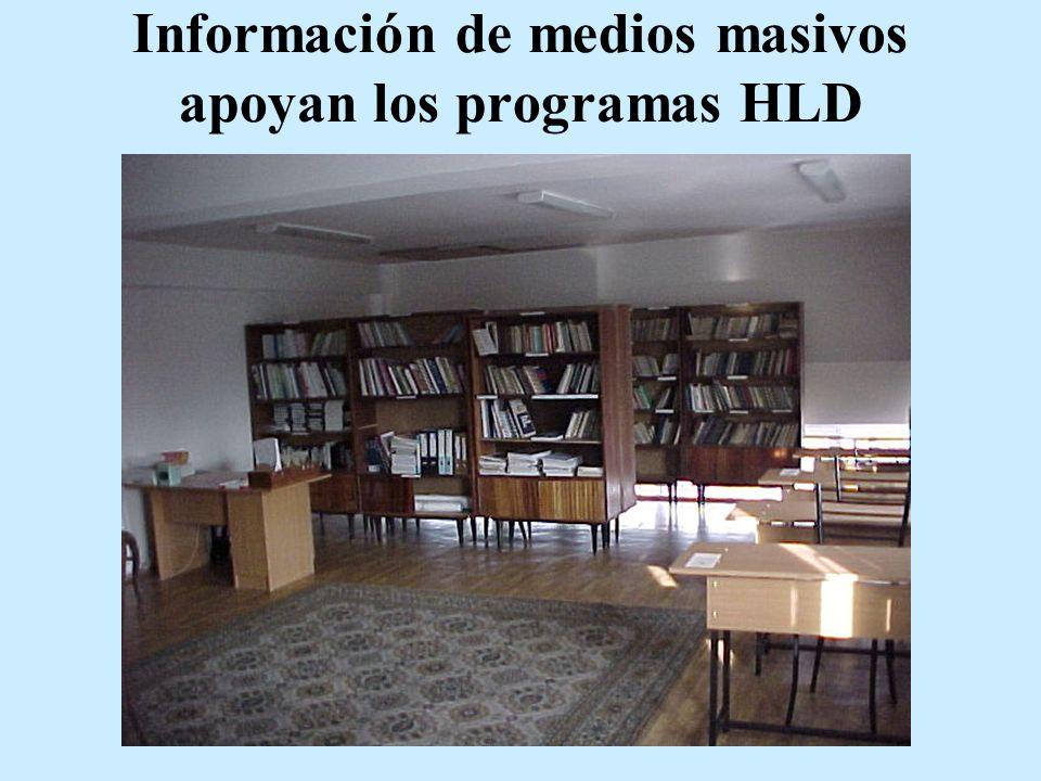 Información de medios masivos apoyan los programas HLD