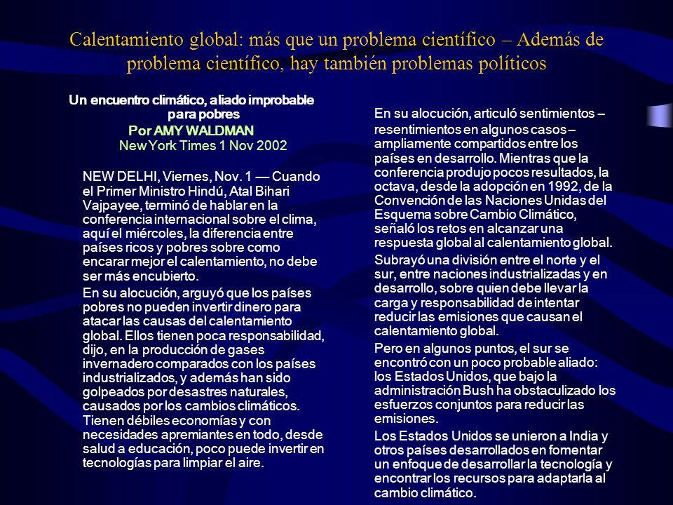 Calentamiento global: más que un problema científico – Además de problema científico, hay también problemas políticos Un encuentro climático, aliado i