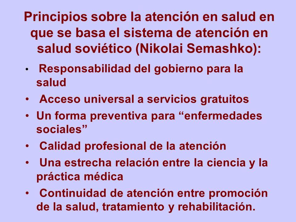 Principios sobre la atención en salud en que se basa el sistema de atención en salud soviético (Nikolai Semashko): Responsabilidad del gobierno para l