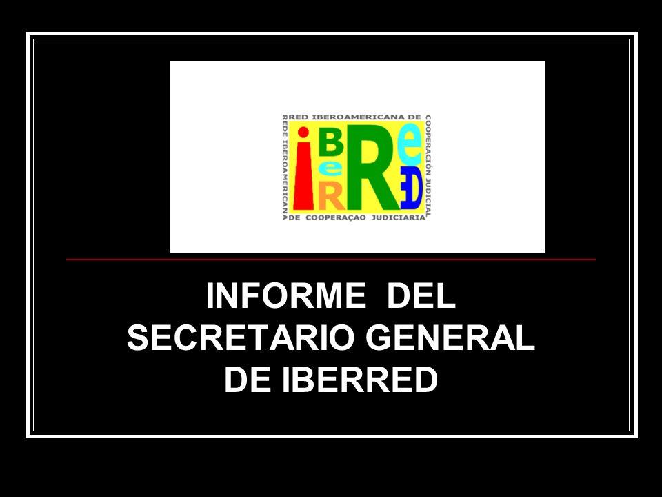 INFORME DEL SECRETARIO GENERAL DE IBERRED
