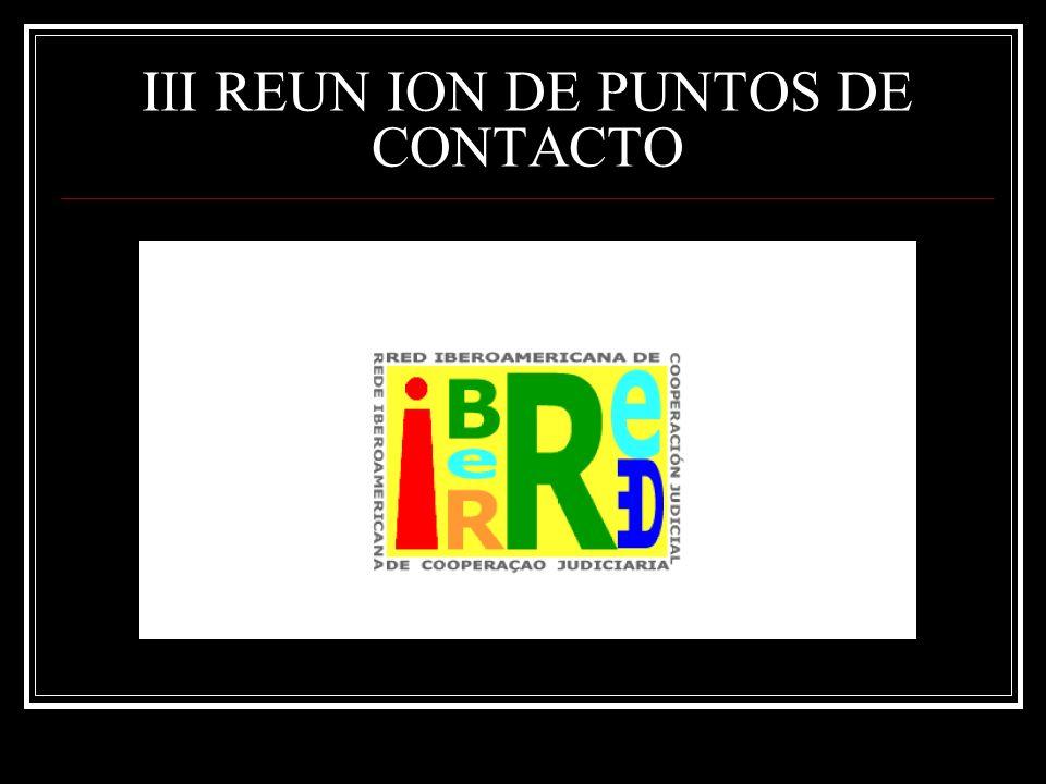 III REUN ION DE PUNTOS DE CONTACTO