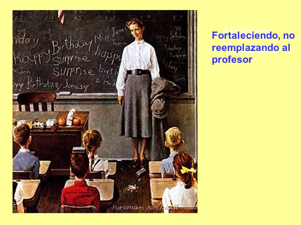 Helping Teachers Fortaleciendo, no reemplazando al profesor