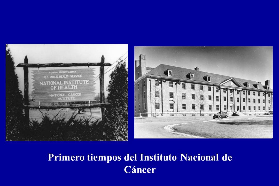 Primero tiempos del Instituto Nacional de Cáncer