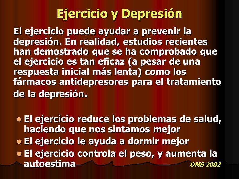 Ejercicio y Depresión El ejercicio puede ayudar a prevenir la depresión. En realidad, estudios recientes han demostrado que se ha comprobado que el ej