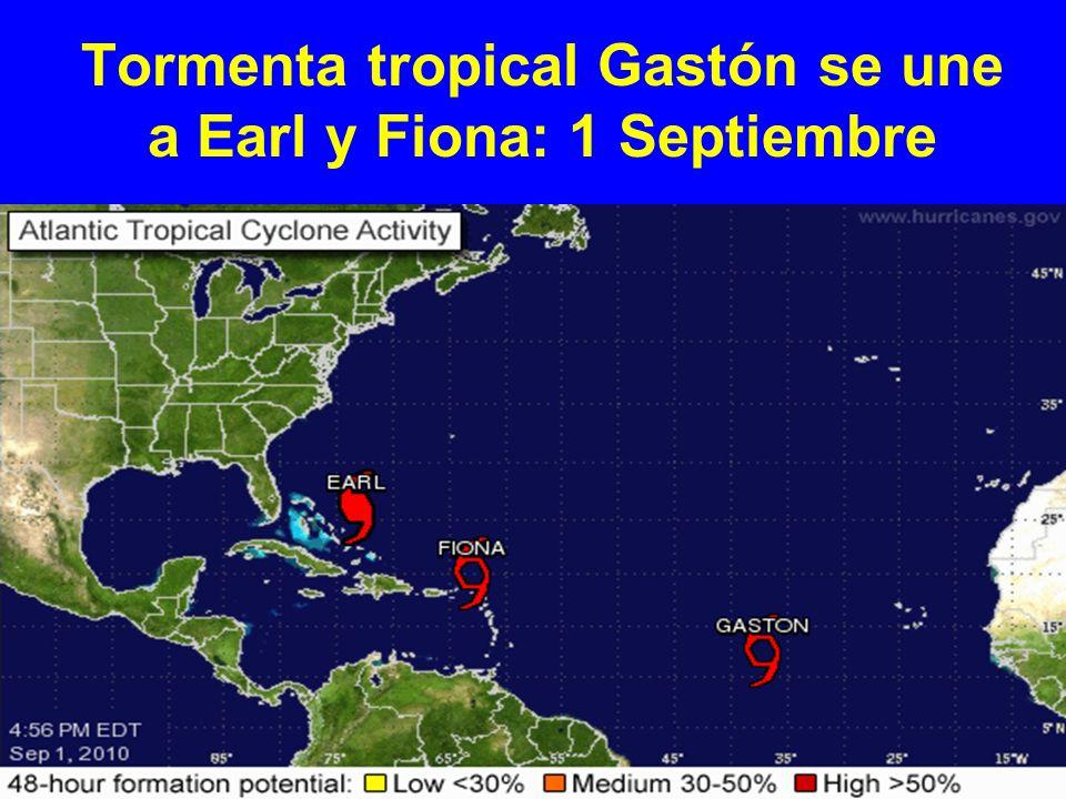 Tormenta tropical Gastón se une a Earl y Fiona: 1 Septiembre