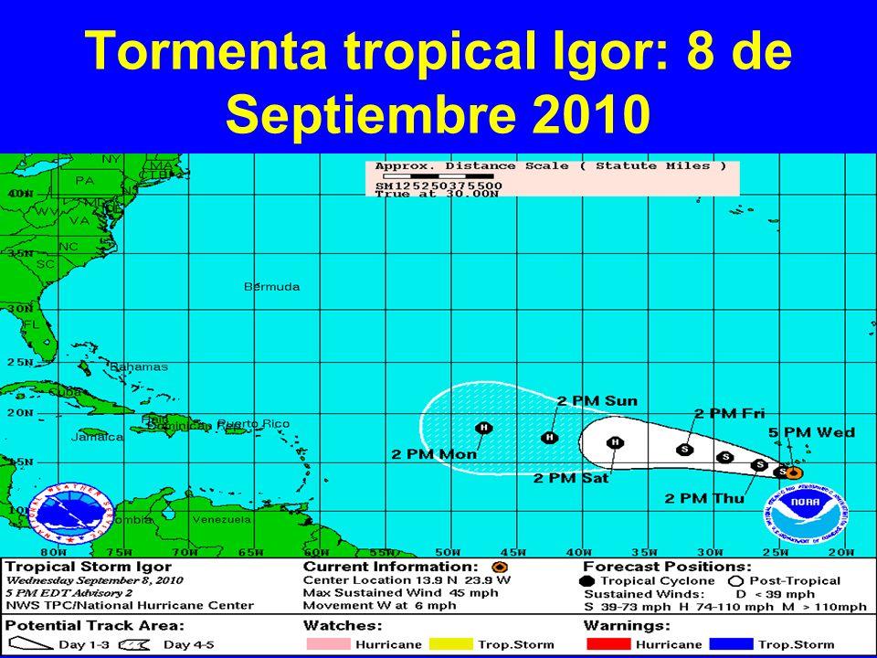 Tormenta tropical Igor: 8 de Septiembre 2010
