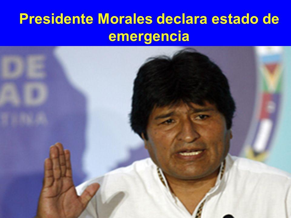 Presidente Morales declara estado de emergencia