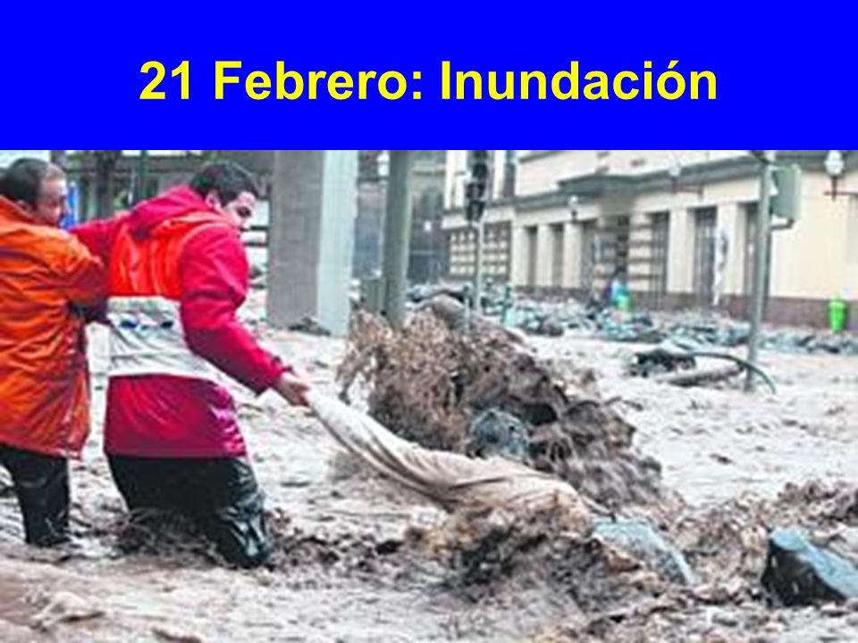 21 Febrero: Inundación