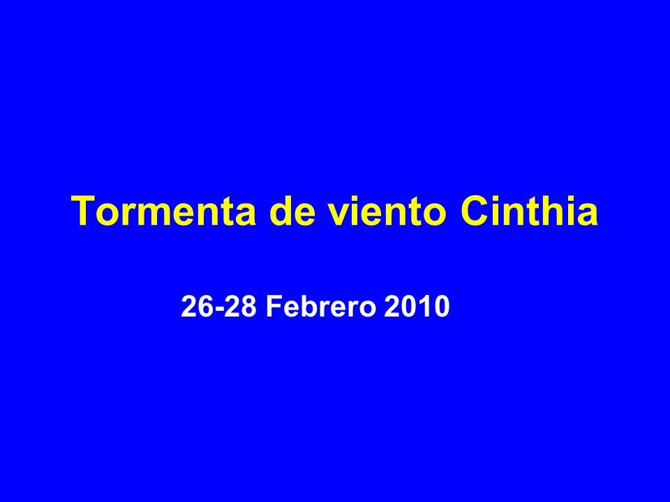 Tormenta de viento Cinthia 26-28 Febrero 2010