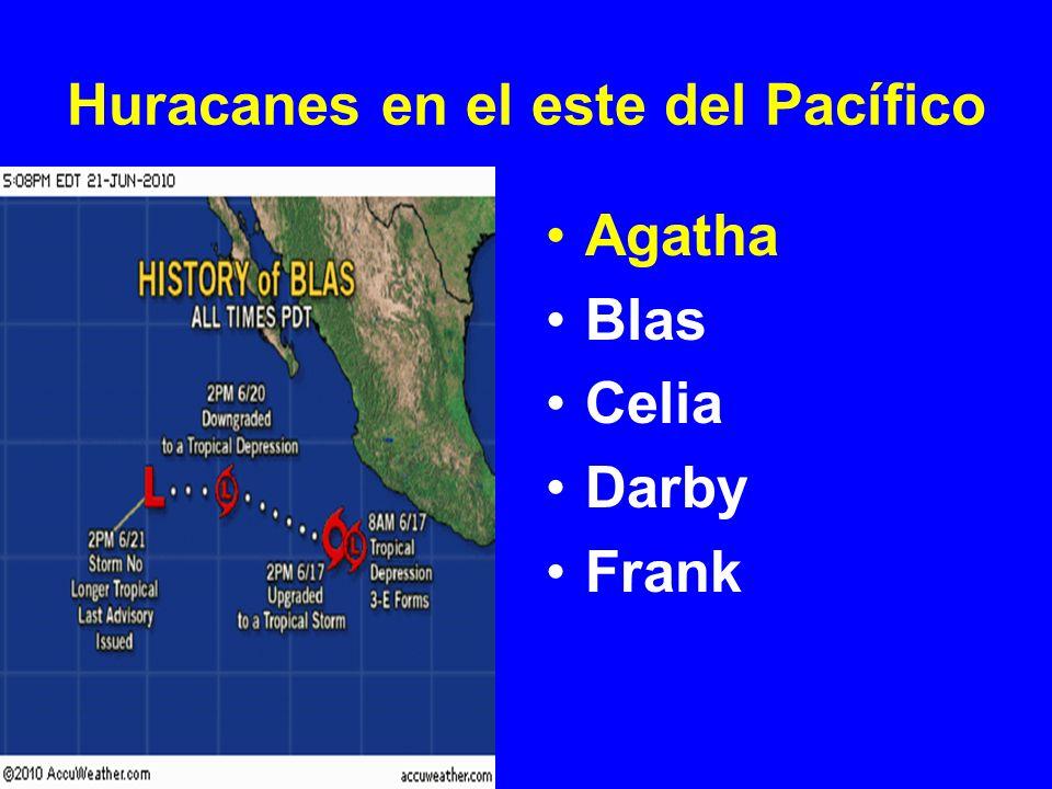 Huracanes en el este del Pacífico Agatha Blas Celia Darby Frank