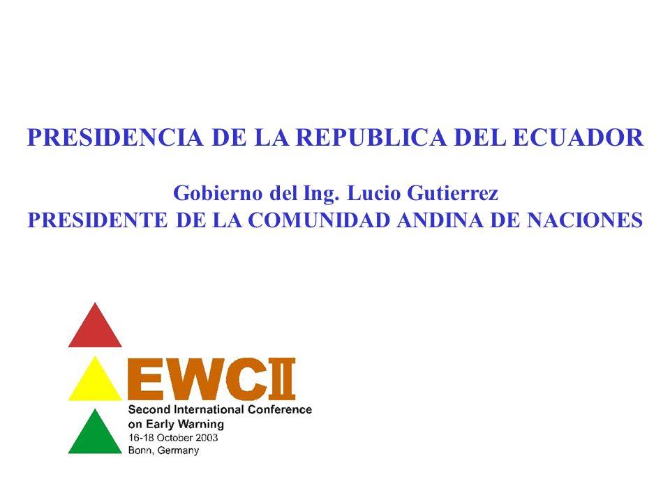 EXPERIENCIA DEL ECUADOR PARA LA INTEGRACION DE SISTEMAS DE ALERTA TEMPRANA EN POLITICAS DE ESTADO PARA LA REDUCCION Y MITIGACION DE RIESGOS