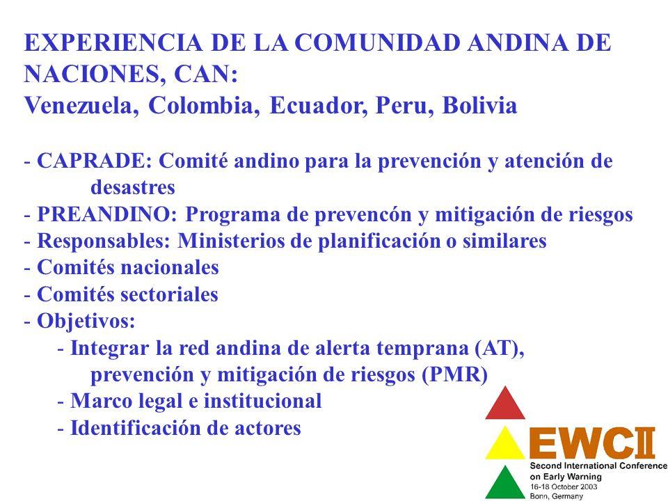 EXPERIENCIA DE LA COMUNIDAD ANDINA DE NACIONES, CAN: Venezuela, Colombia, Ecuador, Peru, Bolivia - CAPRADE: Comité andino para la prevención y atenció