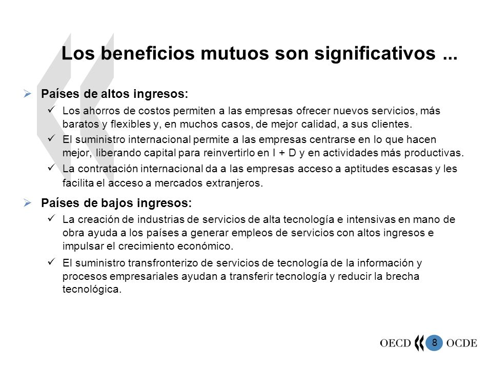 8 Los beneficios mutuos son significativos...