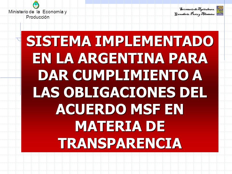 Ministerio de la Economía y Producción Secretaría de Agricultura, Ganadería, Pesca y Alimentos Proyectos de Normas Nacionales La Argentina no es ajena a las dificultades que aquejan a los PED.
