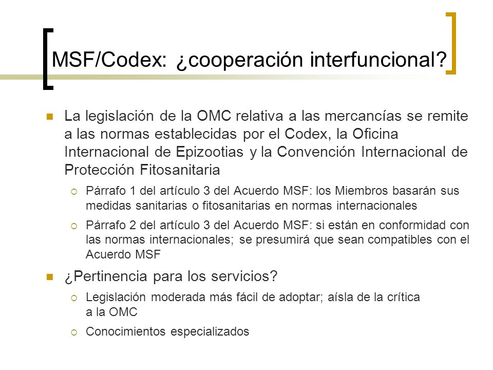 MSF/Codex: ¿cooperación interfuncional.