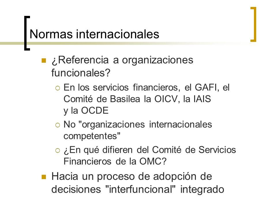 Normas internacionales ¿Referencia a organizaciones funcionales.