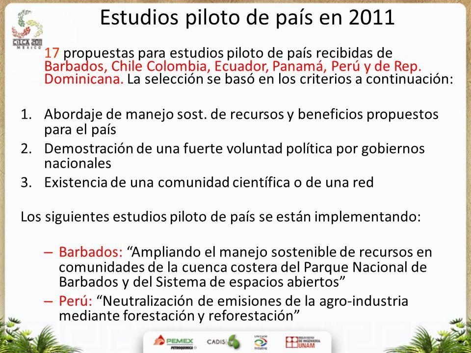 7 Estudios piloto de país en 2011 17 propuestas para estudios piloto de país recibidas de Barbados, Chile Colombia, Ecuador, Panamá, Perú y de Rep. Do