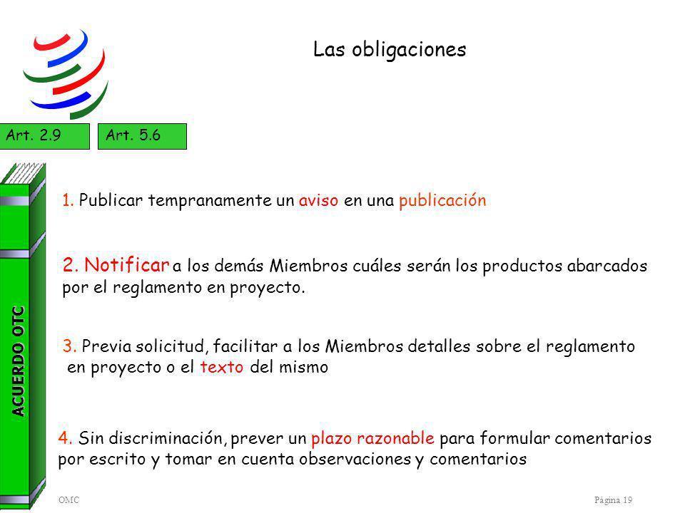 OMCPágina 19 Las obligaciones ACUERDO OTC Art.2.9Art.