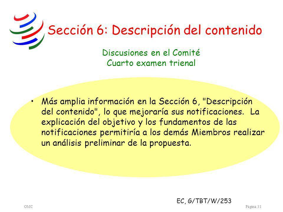 OMCPágina 31 Sección 6: Descripción del contenido Más amplia información en la Sección 6, Descripción del contenido , lo que mejoraría sus notificaciones.