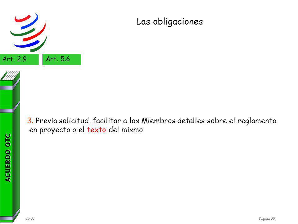 OMCPágina 39 Las obligaciones ACUERDO OTC Art.2.9Art.