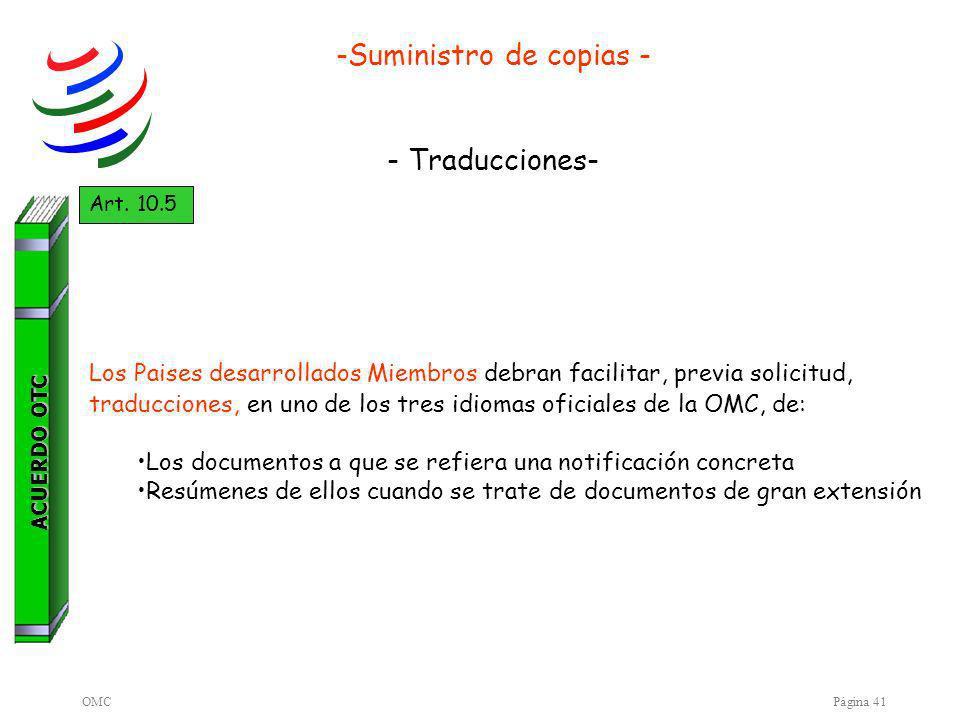 OMCPágina 41 -Suministro de copias - - Traducciones- ACUERDO OTC Art.