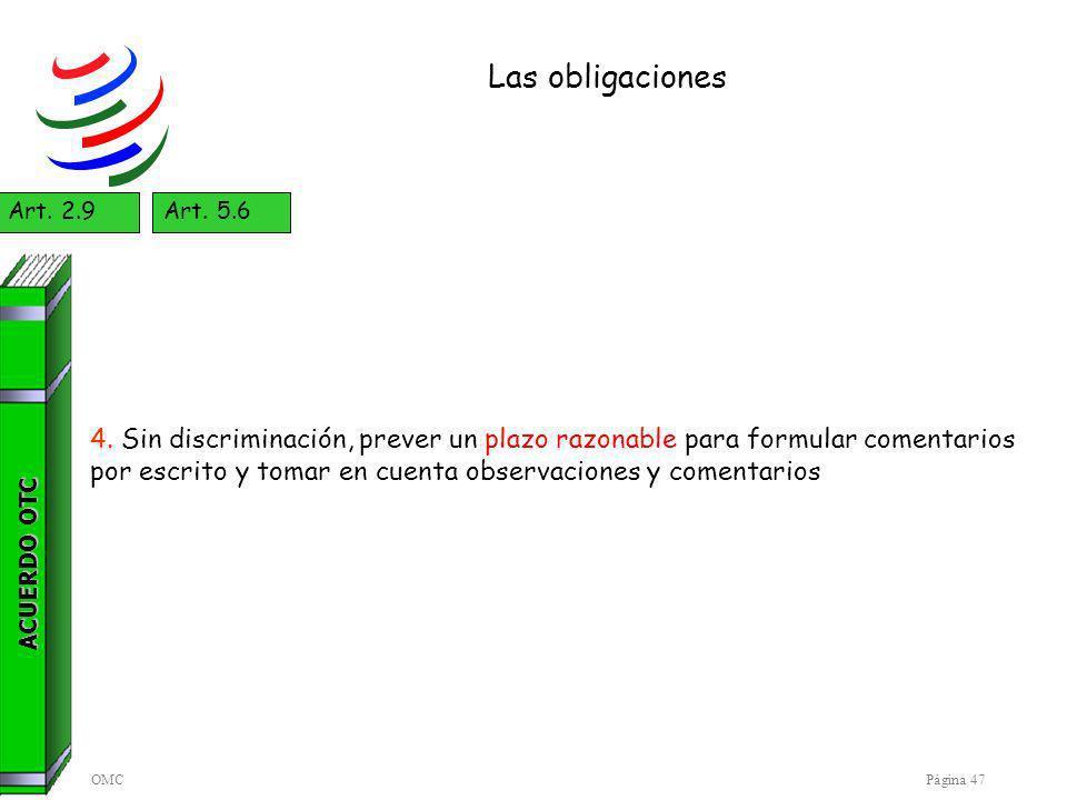 OMCPágina 47 Las obligaciones ACUERDO OTC Art.2.9Art.