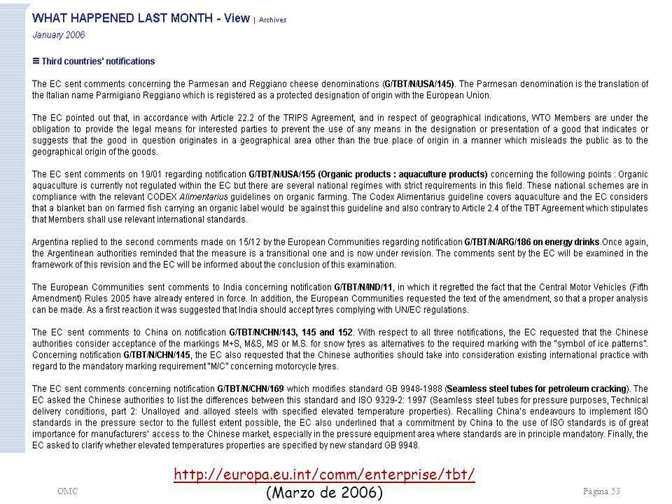OMCPágina 53 http://europa.eu.int/comm/enterprise/tbt/ (Marzo de 2006)
