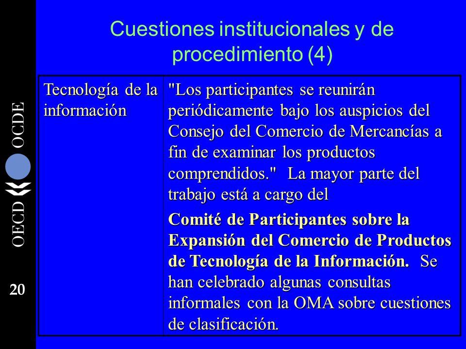 20 Cuestiones institucionales y de procedimiento (4) Tecnología de la información