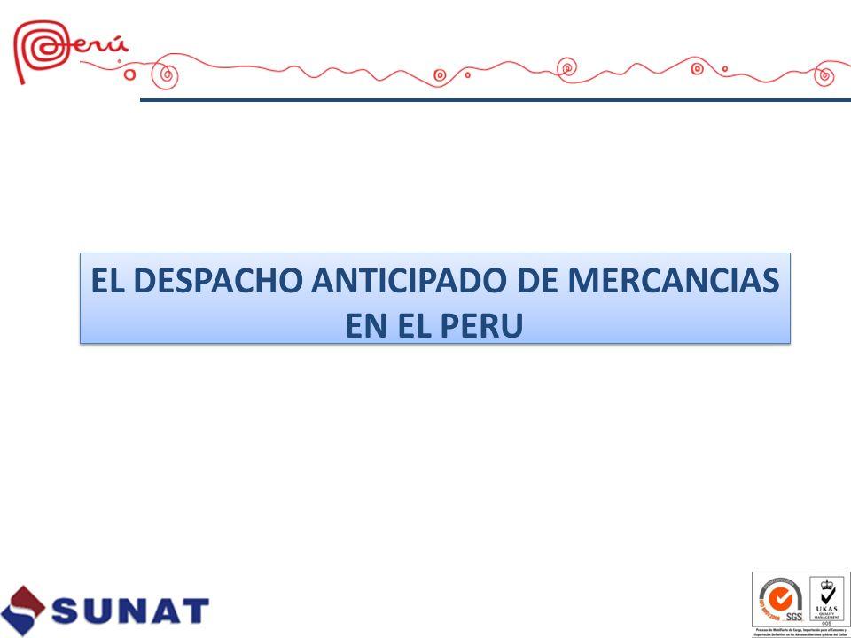 EL DESPACHO ANTICIPADO DE MERCANCIAS EN EL PERU
