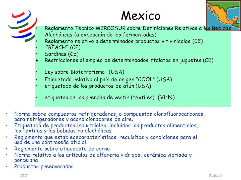 OMCPágina 36 Mexico Norma sobre compuestos refrigeradores, o compuestos clorofluorocarbonos, para refrigeradores y acondicionadores de aire. Etiquetad
