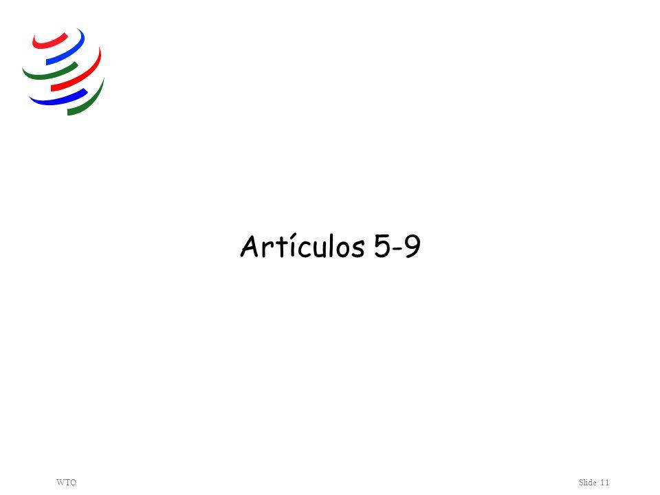 WTOSlide 11 Artículos 5-9