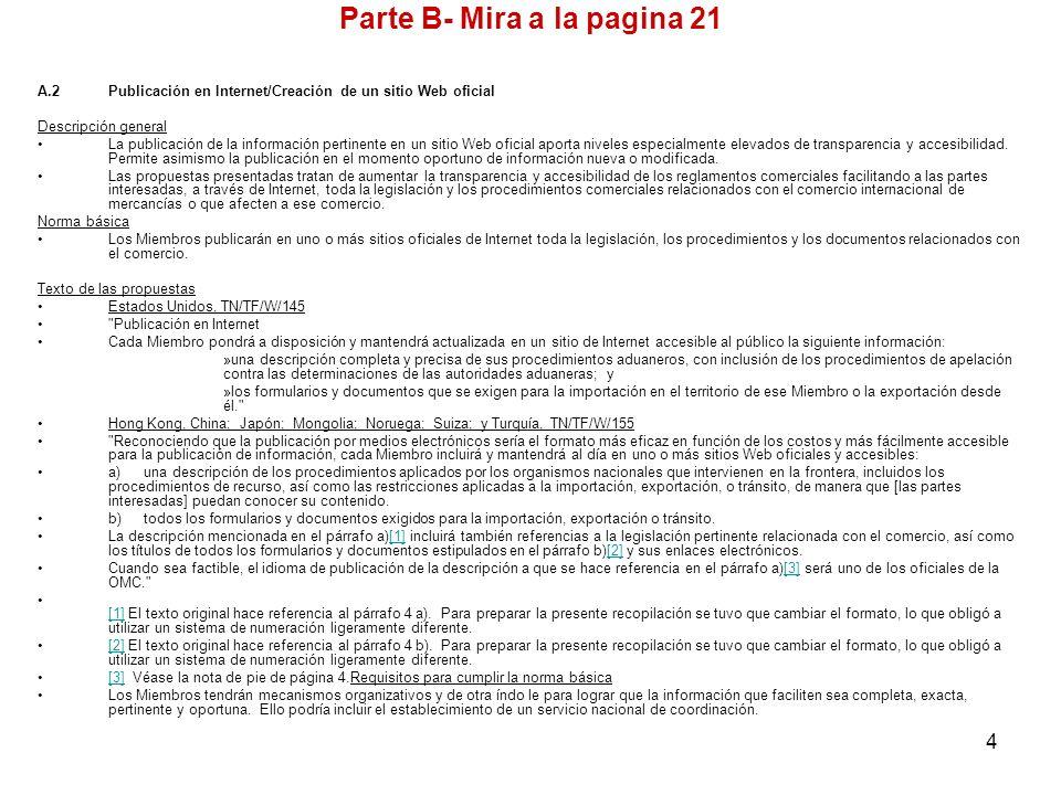 4 A.2Publicación en Internet/Creación de un sitio Web oficial Descripción general La publicación de la información pertinente en un sitio Web oficial