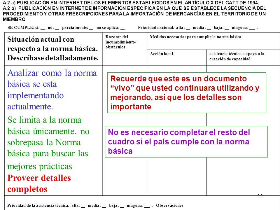 11 A.2 a) PUBLICACIÓN EN INTERNET DE LOS ELEMENTOS ESTABLECIDOS EN EL ARTÍCULO X DEL GATT DE 1994; A.2 b) PUBLICACIÓN EN INTERNET DE INFORMACIÓN ESPEC