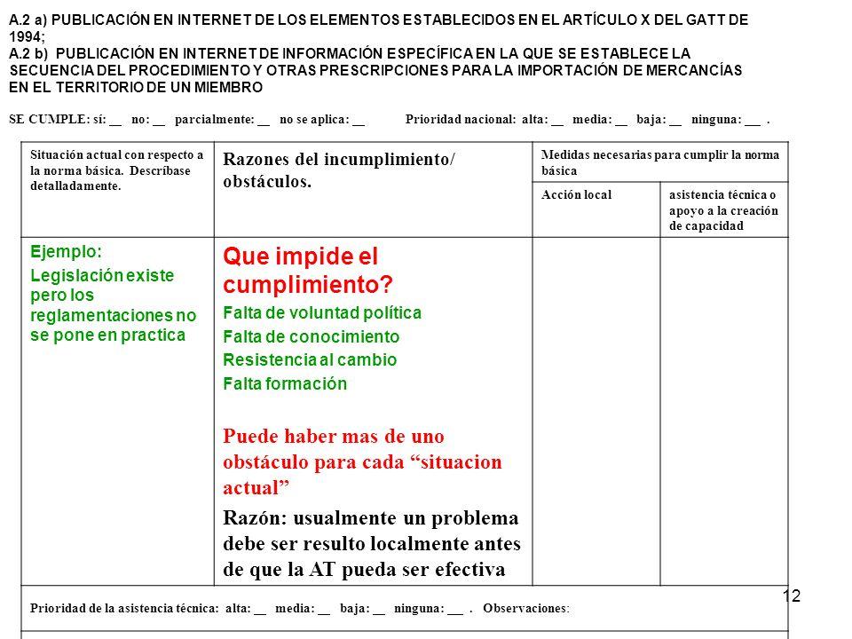 12 A.2 a) PUBLICACIÓN EN INTERNET DE LOS ELEMENTOS ESTABLECIDOS EN EL ARTÍCULO X DEL GATT DE 1994; A.2 b) PUBLICACIÓN EN INTERNET DE INFORMACIÓN ESPEC