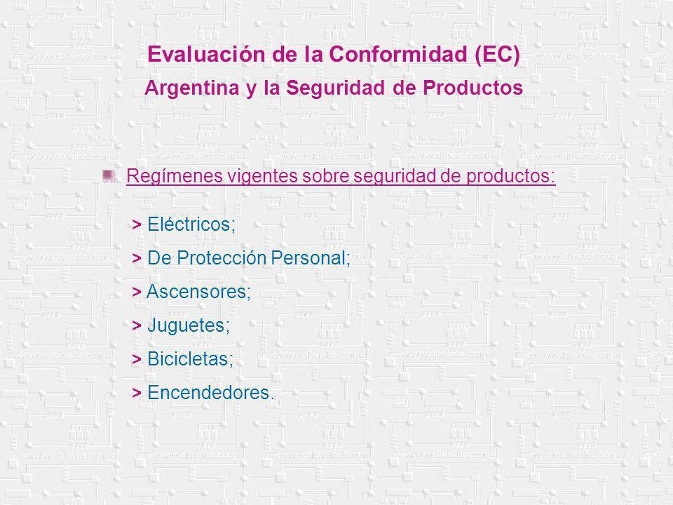 Evaluación de la Conformidad (EC) Argentina y la Seguridad de Productos > Eléctricos; > De Protección Personal; > Ascensores; > Juguetes; > Bicicletas