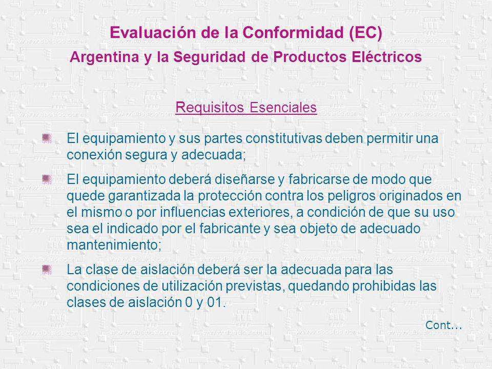 El equipamiento y sus partes constitutivas deben permitir una conexión segura y adecuada; El equipamiento deberá diseñarse y fabricarse de modo que qu