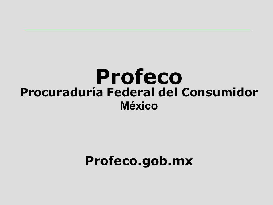 Profeco Procuraduría Federal del Consumidor México Profeco.gob.mx