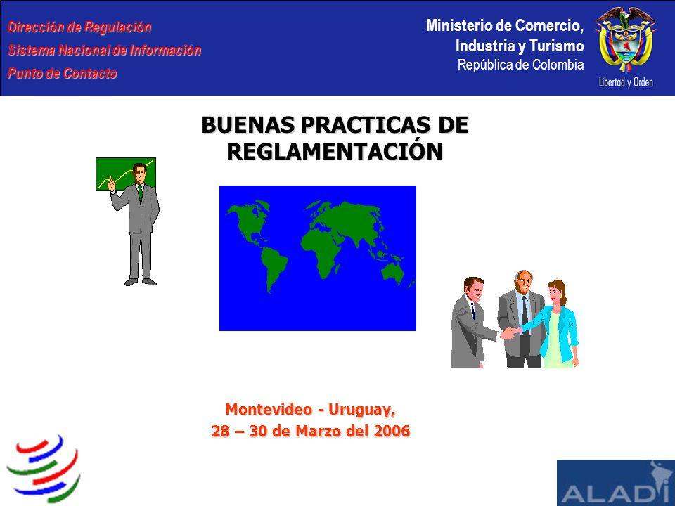 Ministerio de Comercio, Industria y Turismo República de Colombia Dirección de Regulación Sistema Nacional de Información Punto de Contacto BUENAS PRA