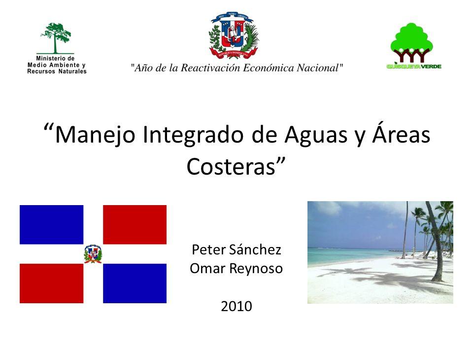 Peter Sánchez Omar Reynoso 2010 Manejo Integrado de Aguas y Áreas Costeras