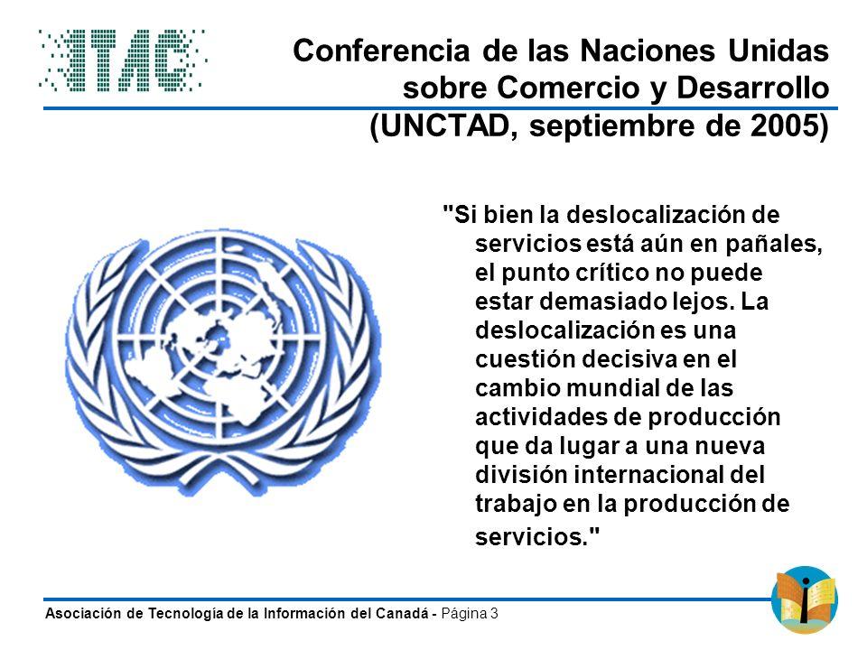 Asociación de Tecnología de la Información del Canadá - Página 3 Conferencia de las Naciones Unidas sobre Comercio y Desarrollo (UNCTAD, septiembre de