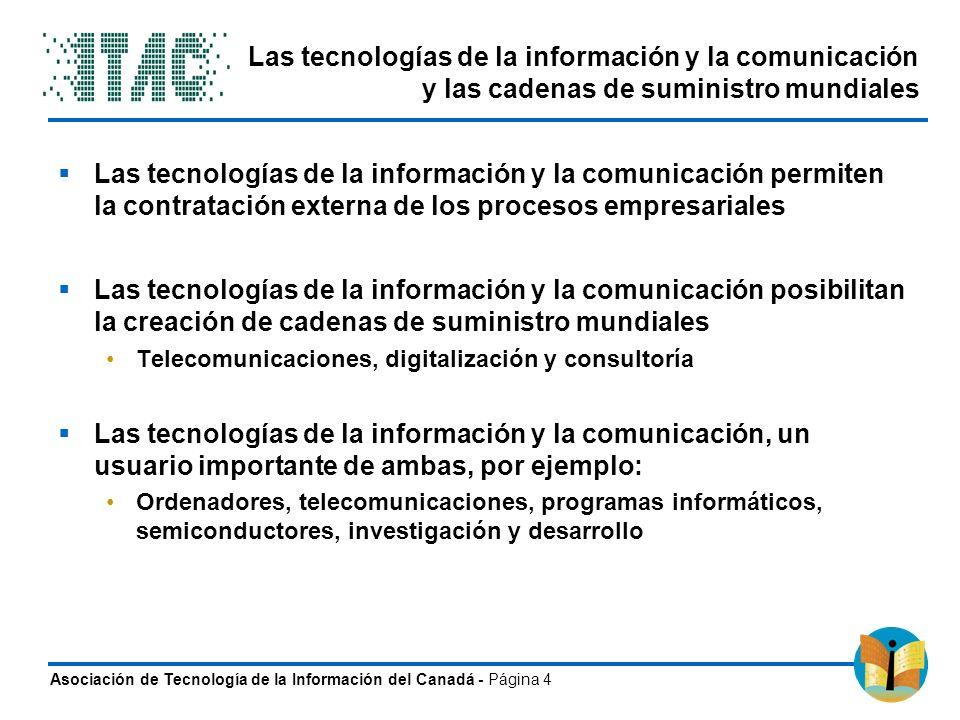 Asociación de Tecnología de la Información del Canadá - Página 4 Las tecnologías de la información y la comunicación y las cadenas de suministro mundi