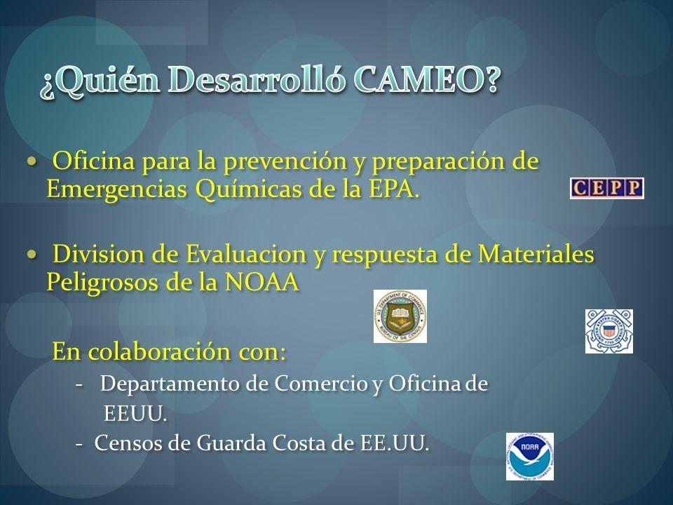 Oficina para la prevención y preparación de Emergencias Químicas de la EPA. Division de Evaluacion y respuesta de Materiales Peligrosos de la NOAA En