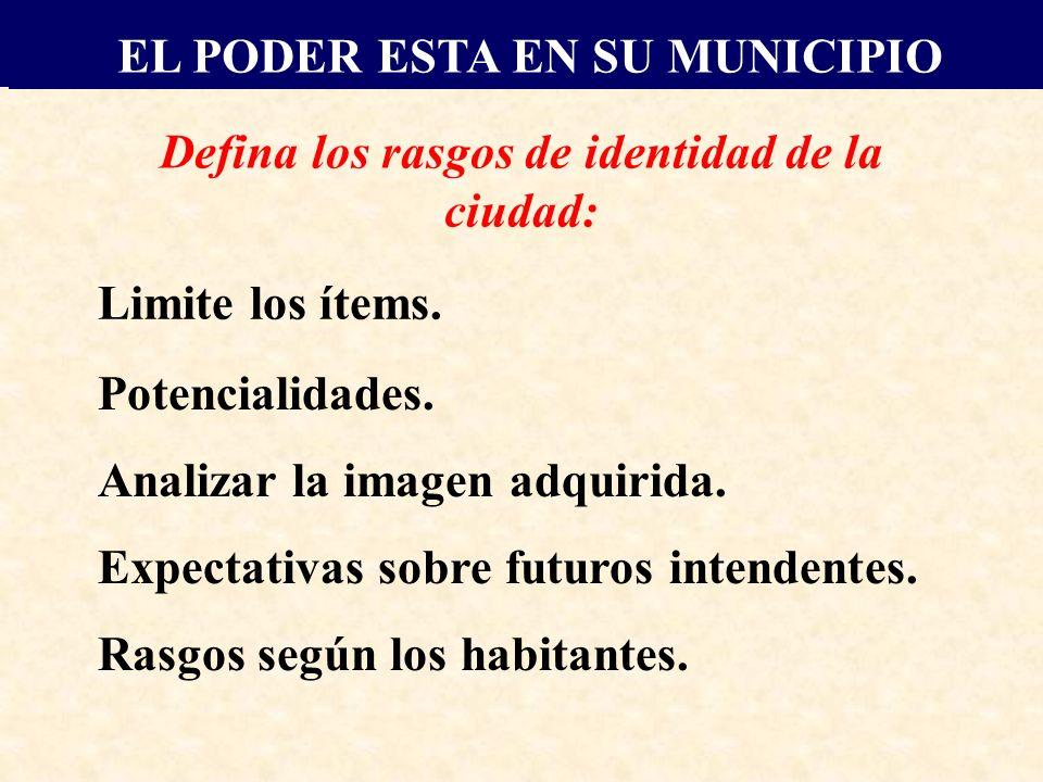 Defina los rasgos de identidad de la ciudad: Limite los ítems.