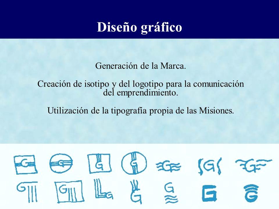 Diseño gráfico Generación de la Marca. Creación de isotipo y del logotipo para la comunicación del emprendimiento. Utilización de la tipografía propia