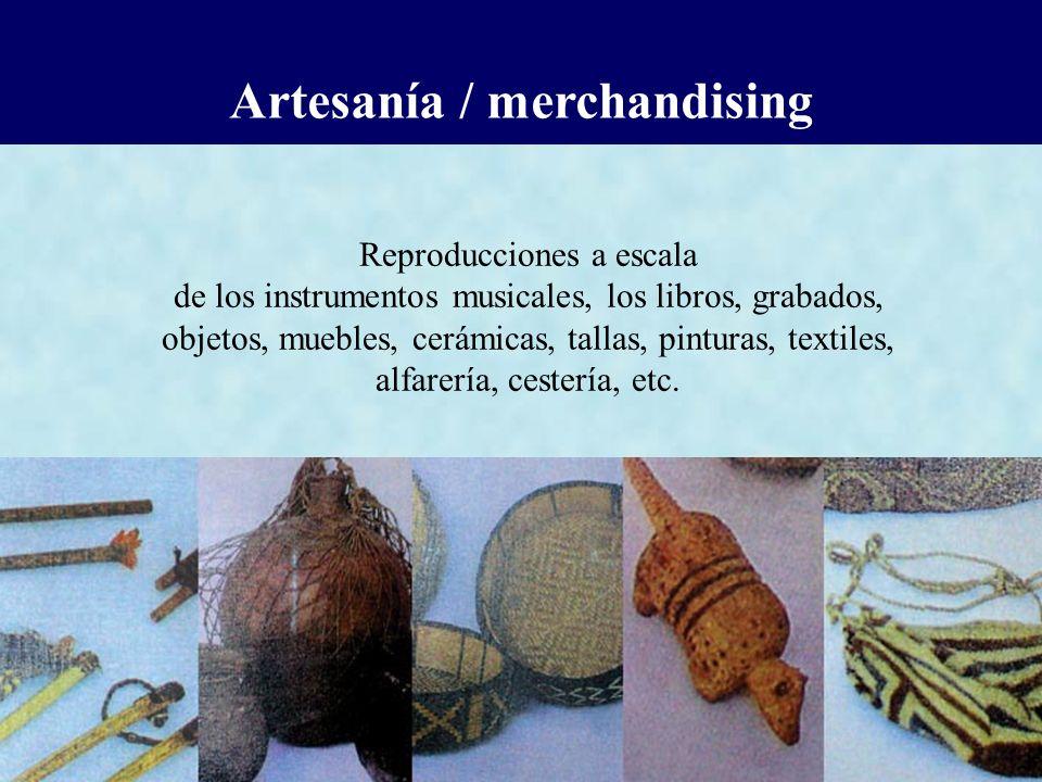 Artesanía / merchandising Reproducciones a escala de los instrumentos musicales, los libros, grabados, objetos, muebles, cerámicas, tallas, pinturas,