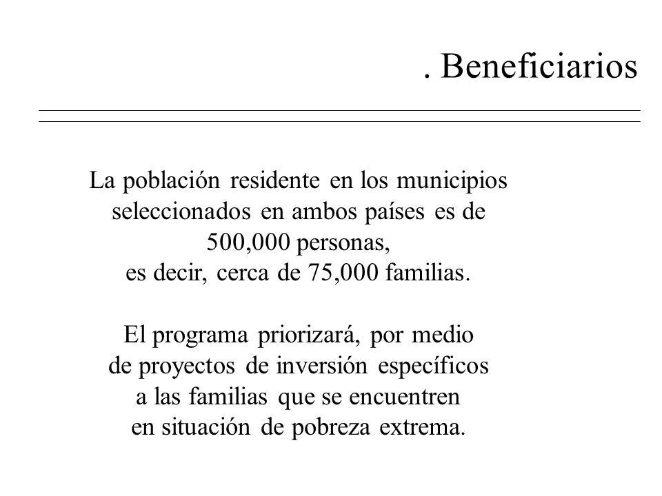 El numero de municipios beneficiarios en la parte salvadoreña es de hasta 35 municipios,siendo el criterio de selección no únicamente que sean fronterizos, sino que tengan articulación económica o ambiental con la zona fronteriza terrestre.