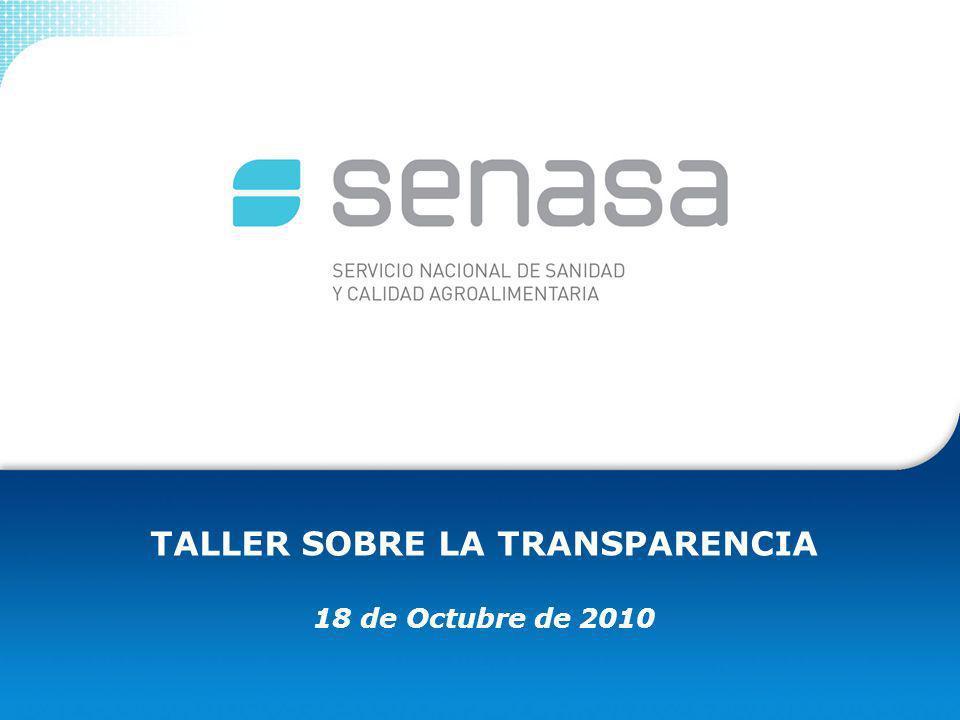 TALLER SOBRE LA TRANSPARENCIA 18 de Octubre de 2010
